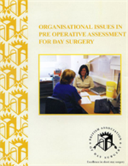 Organisational Issues in Pre Operative Assessment for Day Surgery Cover